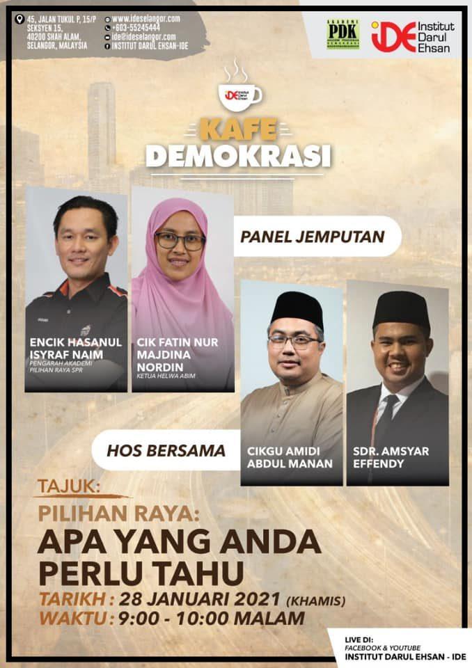 KAFE DEMOKRASI Pilihan Raya: Apa Yang Anda Perlu Tahu