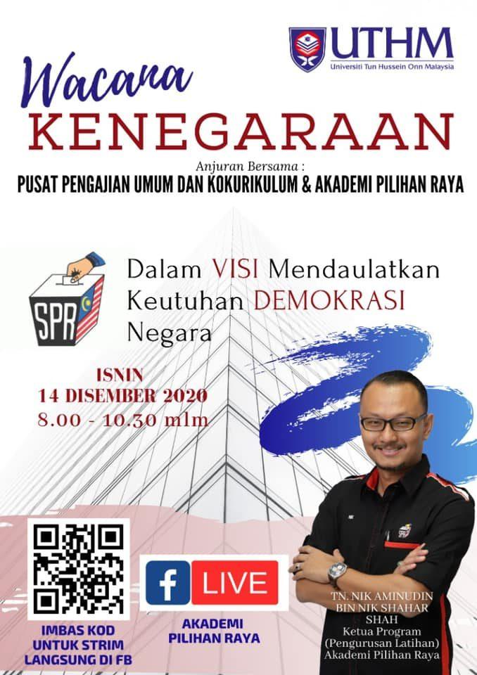 Wacana Kenegaraan Anjuran Universiti Tun Hussien Onn Malaysia (UTHM) bersama Akademi Pilihan Raya (APR)